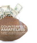 Counterfeit Amateurs
